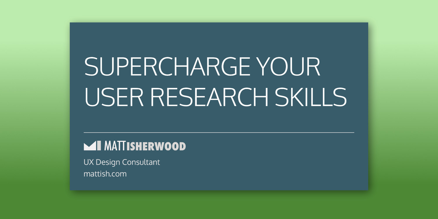 Supercharge Your User Research title slide